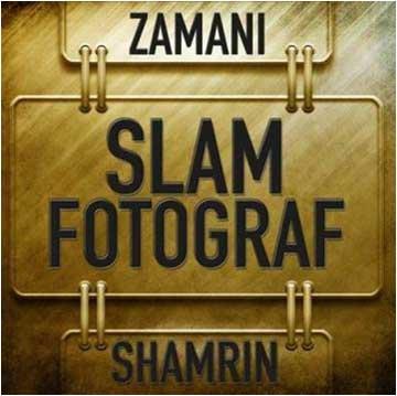Zamani_Slam_Shamrin_Fotograf_The_Compilation