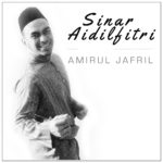 Sinar Aidilfitri (Amirul Jafril) - Cover Art